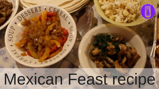 Mexican Feast - Victoryforu